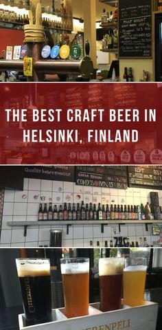 The best craft beer in Helsinki, Finland | Beer | Breweries | Helsinki | Finland | Europe | Travel Guides | City Guides