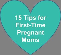 15 Tips by Trimester for First-time Pregnant Moms ; for all the newly pregnant people on my pinterest! preparing for pregnancy prepar for pregnancy #baby #pregnancy
