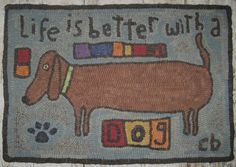 Primitive Rug Hooking Pattern-Life is Better by primitivejunky