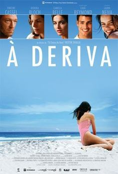 """À Deriva"" (filme nacional - 2009)"