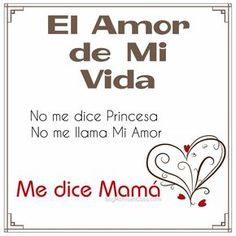 Mother Quotes, Mom Quotes, Funny Quotes, Life Quotes, I Love My Son, To My Daughter, Mothers Quotes To Children, Spanish Quotes, Happy Mothers Day