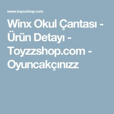 Winx Okul Çantası - Ürün Detayı - Toyzzshop.com - Oyuncakçınızz