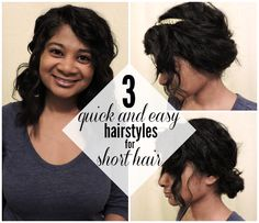 3 Quick and Easy Hairstyles for Short Hair.