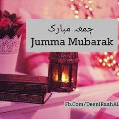 Jummah Mubarak Dua, Jumma Mubarak Quotes, Jumma Mubarak Images, Jumma Mubarak Beautiful Images, Jumma Mubarik, Eid Quotes, Ramadan Mubarak, Islamic Love Quotes, Islamic Pictures