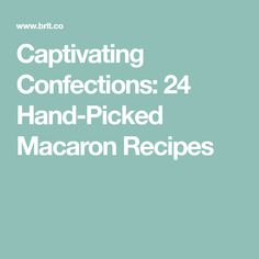 Captivating Confections: 24 Hand-Picked Macaron Recipes Macaron Recipe, Macarons, Ice Cream, Sweet, Desserts, Recipes, No Churn Ice Cream, Candy, Tailgate Desserts