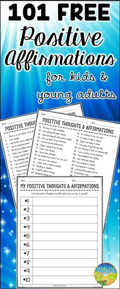 101 free positive affirmations for kids and young adults to build positive thinking and confidence