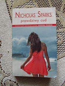 Zobacz zdjęcie Prawdziwy cud - Nicholas Sparks [recenzja klik]