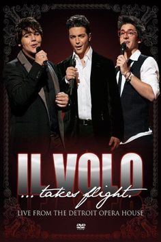 IL VOLO - TAKES FLIGHT LIVE FROM DETROIT OPERA HOUSE en DVD - NEUF !!!
