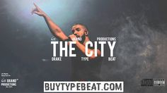 Drake Type Beat Check more at http://buytypebeat.com/drake-type-beat-2016-the-city-prod-by-6ix-grand/