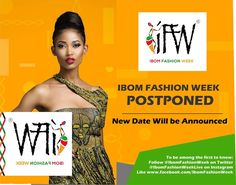 Organizers of IBOM FASHION WEEK Shifts the Date of the Event  The organizers of the much anticipated IBOM FASHION WEEK have announced the postponement of the event from October 2016 as earlier scheduled.  In an official press release from the events organizers they pointed out that the anticipation of this event has been high. We have received calls from a lot of prospective partners designers models artistes and the general public. We do not intend to lower the standard of the event but…