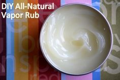 Homemade Vapor Rub. Lists good reasons to not use the store bought stuff!