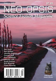 Issue 18 of Neo-opsis Science Fiction Magazine, published December 17, 2009. The cover, Alien Landscape, is an acrylic painting by Ann Lightbody. Ann is a former teacher who commonly lends her proofreading skills to Neo-opsis Science Fiction Magazine. Ann Lightbody passed away in March of 2014. She and her work will be missed. Science Fiction Magazines, Science Magazine, Science Articles, December 17, Landscape, Magazine Covers, 18th, Movie Posters, Ann