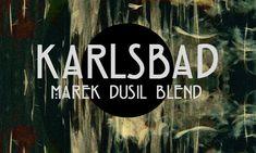 Review : Marek Dusil Blend – Karlsbad.
