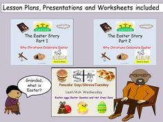 Pancake Day (Shrove)/Lent & Ash Wednesday and Easter Story -Presentations, Lesson Plans, Worksheets