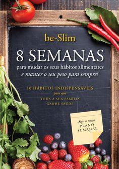 É com enorme prazer que anunciamos o lançamento do nosso livro 8 SEMANAS para mudar os seus hábitos alimentares. O livro ideal para toda a família e para quem quer manter o peso para toda a vida. Disponível em todas livrarias de Portugal e na nossa loja online: https://www.be-slim.pt/loja-online/livro