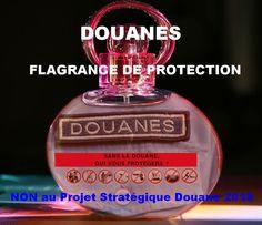 DOUANES FLAGRANCE DE PROTECTION NON au Projet Stratégique Douane 2018