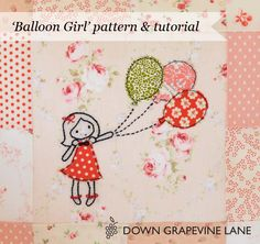 'Balloon Girl' Embroidery & Applique Tutorial on Down Grapevine Lane at http://www.downgrapevinelane.com/2013/08/tutorial-balloon-girl-embroidery.html