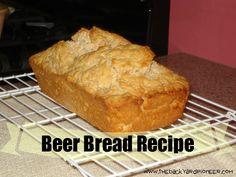 Beer Bread is quick, easy, and delicious! It is great for Fall. . .