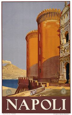 Naples Travel A view of Naples, Italy, looking out over the Bay of Naples toward Mount Vesuvius. Richter & C. - Napoli, c. 1920. Vintage travel poster.