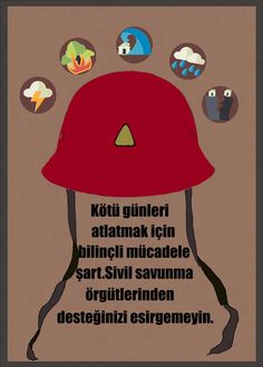 Uluslararası Sivil Savunma Günü - Kötü günleri atlatmak için bilinçli mücadele şart. Sivil savunma örgütlerinden desteğinizi esirgemeyin