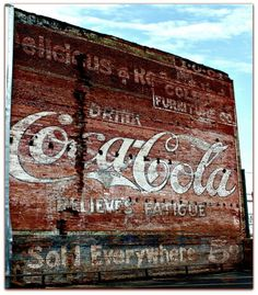 Old Coca Cola roadside advert Vintage Coke, Vintage Signs, Vintage Images, Antique Signs, Advertising Signs, Vintage Advertisements, Retro Advertising, Building Signs, Totems