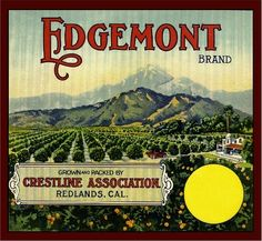 redlands fruit crate | Redlands Edgemont Orange Citrus Crate Label Art Print | eBay