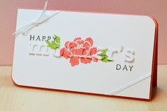JJ Bolton {Handmade Cards}: Mother's Day Peony. How to stamp on die cut letters + the background.