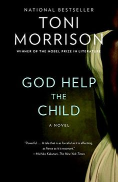 God Help the Child: A novel by Toni Morrison http://www.amazon.com/dp/B00Q1I8MY6/ref=cm_sw_r_pi_dp_eR.Swb17YQ4FS