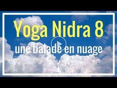 Yoga Nidra 8 Méditation Relaxation très Profonde guidée en français Cédric Michel - YouTube