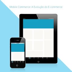 Mobile commerce: a evolução do e-commerce #mobile #ecommerce #work #job #now