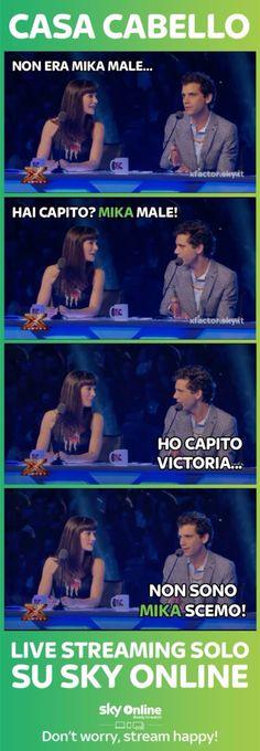 Mika and Vittoria, amazing ahah