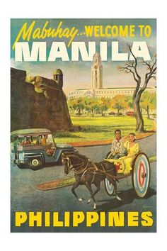 Vintage Travel Art Print: Manila Philippines - Mabuhay (Welcome) by Pacifica Island Art : 1 - Filipino Art, Filipino Culture, Filipino Tattoos, Chinese Culture, Filipino Tribal, Poster Sport, Poster Retro, 1950s Posters, Poster Vintage