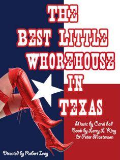 Best Little Whorehouse in Texas - Tony Award-winning Broadway musical