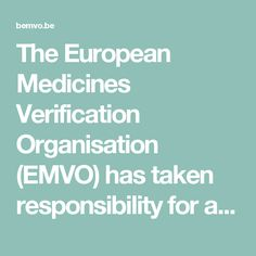 The European Medicines Verification Organisation (EMVO) has taken responsibility for advancing the formation of the European Medicines Verification System (EMVS). The EMVS is in accordance with the EU's Falsified Medicines Directive (FMD) and the Delegated Regulation (DR). It ensures the implementation of a functioning, secure, interoperable and cost effective system across Europe.
