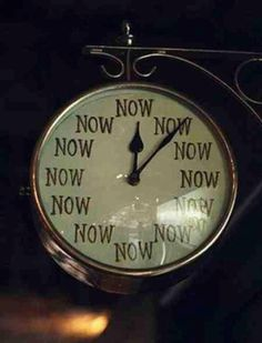 Present Moment Awareness via icreatemyreality: So important for mental health and emotional wellbeing.  #Now_Clock #Mindfulness