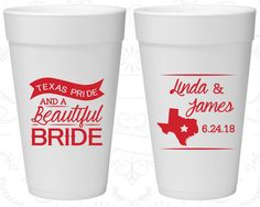 Texas Pride and a Beautiful Bride, Personalized Foam Cups, Texas Wedding, Texas, Texas Pride, Styrofoam Cups (215)