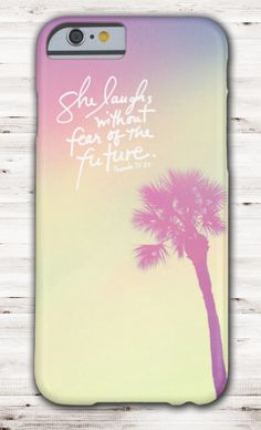 she laughs without fear of the future, iPhone 6 case, biblical phone cases, scripture phone cases, teen gifts,
