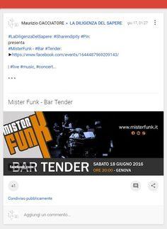 #MisterFunk - #Bar #Tender: ►https://www.facebook.com/events/1644487969209143/ | #live #music, #funk #concert; #bartender..  * * * #LaDiligenzaDelSapere: #Sharendipity #Pin. ►https://plus.google.com/u/0/+MaurizioCACCIATORE/posts/BF3aXjdcy2E