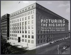"""This GPO """"family album"""" provides, in black and white and sepia, a revealing look at the equipment, the buildings, and the working lives of the men and women of GPO over the years who helped carry out the agency's mission of Keeping America Informed."""