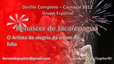 Desfile Completo  - Renascer de Jacarepaguá 2012