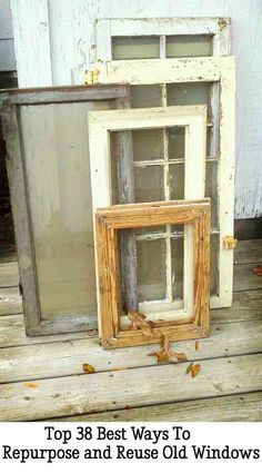 Top 38 Best Ways To Repurpose and Reuse Old Windows…