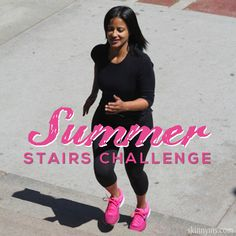 Yup. An ordinary flight of stairs can be the biggest bust your butt full body workout going. No excuses ladies!! Challenge your friends to the Summer Stairs Challenge #stairsworkout.