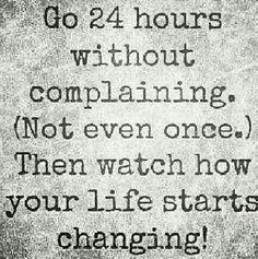I don't want to hear anyone complain