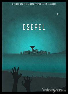 Csepel - A zombik nem tudnak úszni! Vegyél panelt Csepelen! Comics, City, Fun, Movie Posters, Cartoons, Cartoon, Film Poster, Cartoon Movies, Cities