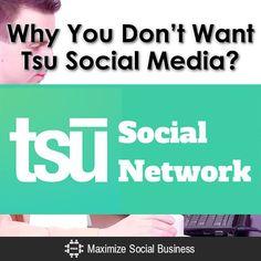 Why You Don't Want Tsu Social Media?