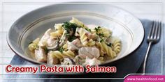 Recipe: Creamy Pasta with Salmon