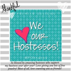 LOVE hostesses! Ask me how you can become one and get lots of free jewelry. billn96389@msn.com