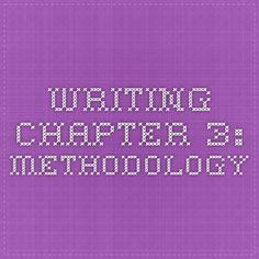 Writing Chapter 3: METHODOLOGY
