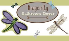 #dragonfly #dragonflies #bathroomDecor  Dragonfly bathroom decor is fresh and light and simple to do. This page is dedicated to dragonflies and decorating our bathrooms with them.