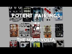 Potent Pairings: How To Sound Like The Mars Volta On Guitar | Reverb
